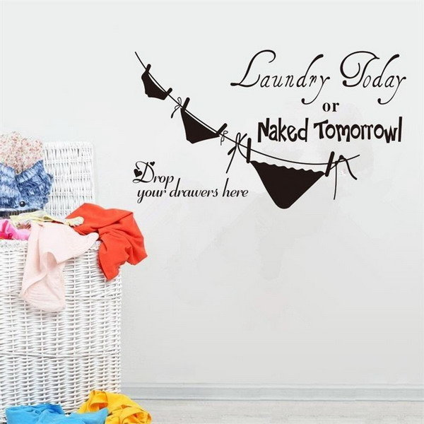 78x41CM Laundry Today or Naked Tomorrow Black Removable Wall Stickers Bathroom Decor